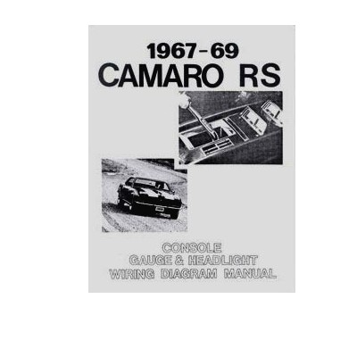 1967-1969 camaro rally sport headlight wiring & console gauge manual