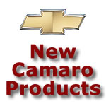New Camaro Products